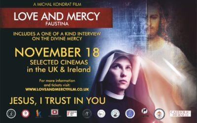 LOVE AND MERCY: FAUSTINA – November 18 in 102 Cinemas accross the UK & Ireland